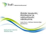 2012-11-06 Kiuru Älyliikenne ja vastuullisuus näkökulmia