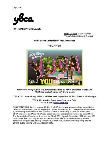 Yerba Buena Center for the Arts Announces YBCA:You