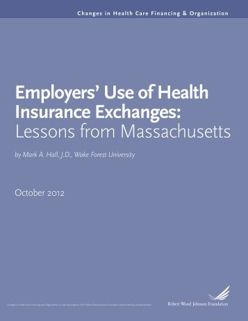 Employers' Use of Health Insurance Exchanges: Lessons from ...