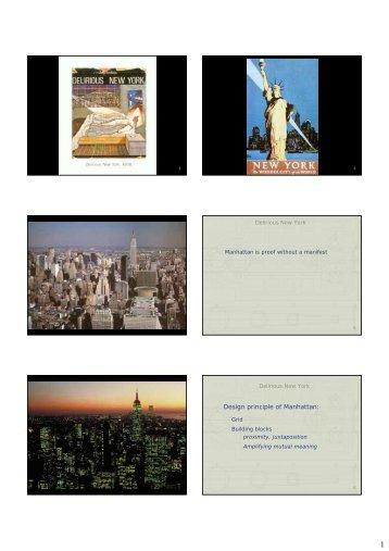 Design principle of Manhattan: