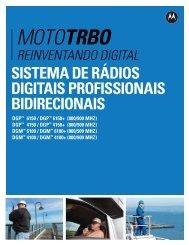 sistema de rádios digitais profissionais bidirecionais - Motorola ...