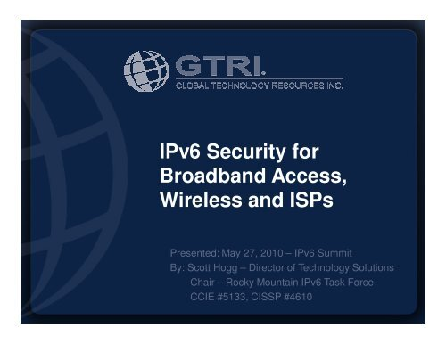 IPv6 Security for Broadband Access, Wireless and ISPs - Rocky ...