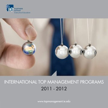 international top management programs 2011 - 2012 - IE Executive ...