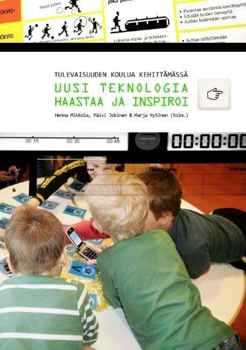 Tulevaisuuden koulua kehittämässä : uusi teknologia ... - Oulun