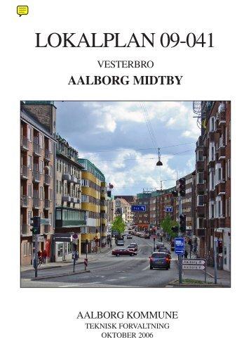 Lokalplan 09-041. Vesterbro, Aalborg Midtby - Aalborg Kommune