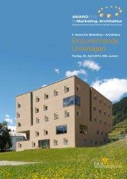 Einzureichende Unterlagen - Award für Marketing + Architektur