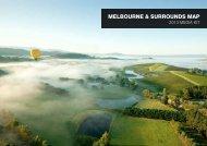 MELBOURNE & SURROUNDS MAP - Destination Melbourne