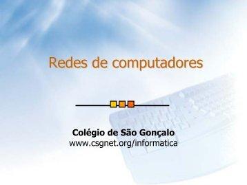 Redes de computadores - Colégio S. Gonçalo