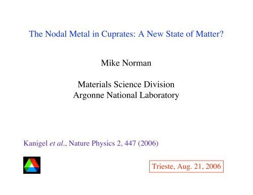 A New State of Matter? - Materials Science Division