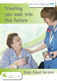 Treating you well into the future - Wirral University Teaching Hospital ...