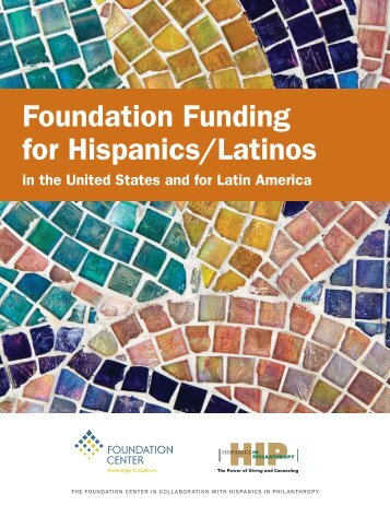 Foundation Funding for Hispanics/Latinos in the United States and ...