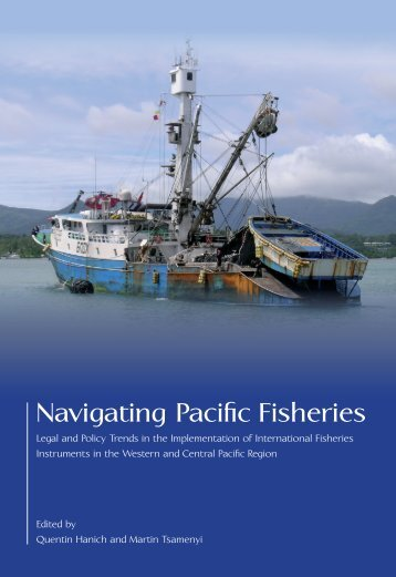 Navigating Pacific Fisheries.pdf - Pacific Islands Forum Fisheries ...