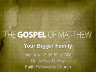 Your Bigger Family - Faith Fellowship Church