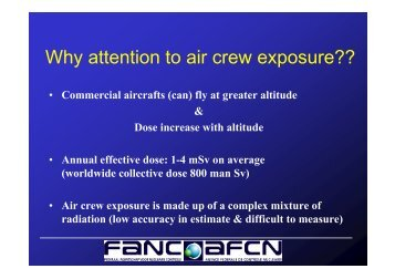 Why attention to air crew exposure??