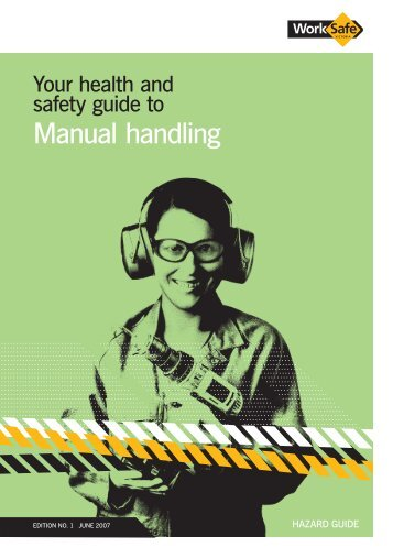 Your health and safety guide to Manual handling - WorkSafe Victoria