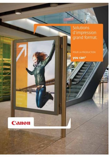 Gamme grand format PRODUCTION [PDF, 1 MB] - Canon France