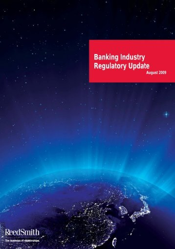 Banking Industry Regulatory Update - Reed Smith