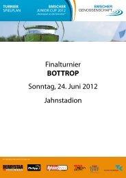 Finalturnier BOTTROP Sonntag, 24. Juni 2012 Jahnstadion