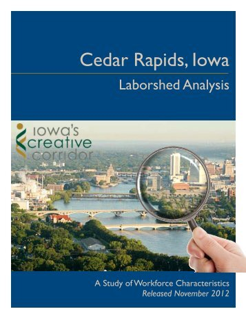 Cedar Rapids Laborshed 2012 - Iowa Workforce Development
