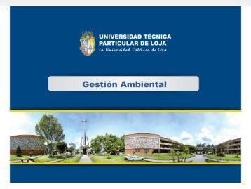 Gestión Ambiental - Universidad Técnica Particular de Loja