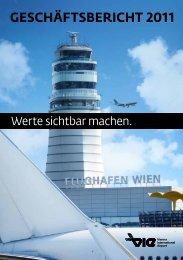geschäFtsbericht 2011 - Flughafen Wien