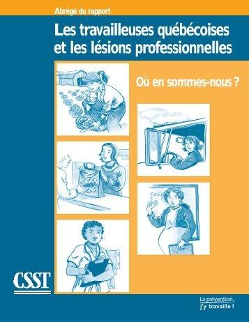 Télécharger le PDF (842 ko )Les travailleuses québécoises - CSST