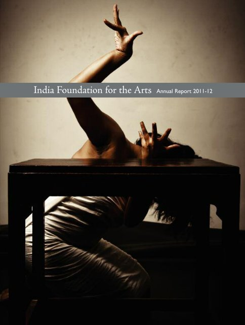 Annual Report 2011-2012 - India Foundation for the Arts