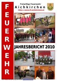 JAHRESBERICHT 2010 - FF-Aichkirchen