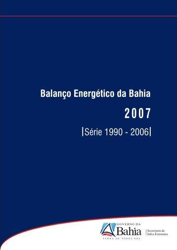 Balanço Energético da Bahia 2007 - Fórum Nacional de Energia