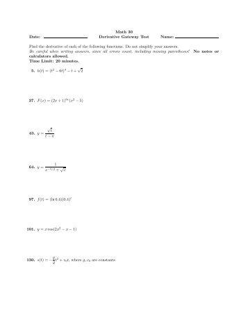 Math 30 Date: Derivative Gateway Test Name: Find the derivative of ...