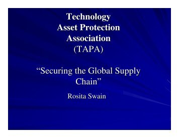 "Technology Asset Protection Association (TAPA) ""Securing the ..."