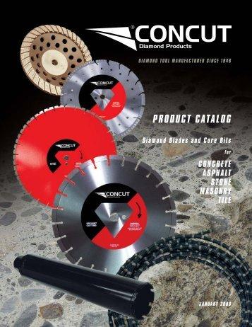 PRODUCT CATALOG Diamond Blades and Core Bits - concut inc