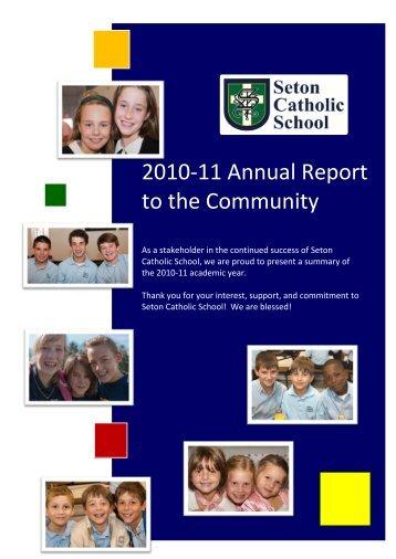 2010-11 Annual Report to the Community - Seton Catholic School