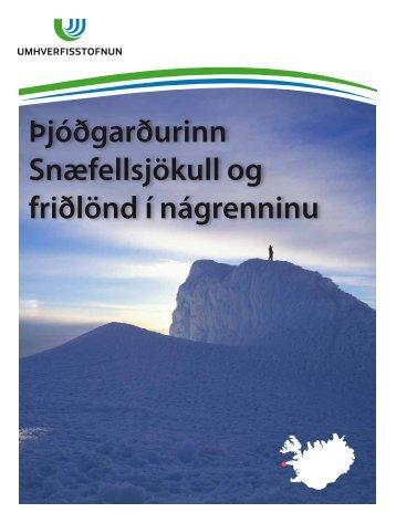 Þjóðgarðurinn Snæfellsjökull og friðlönd í ... - Umhverfisstofnun