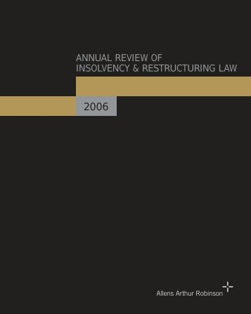 Annual Review of Insolvency and Restructuring Law 2006 - Allens
