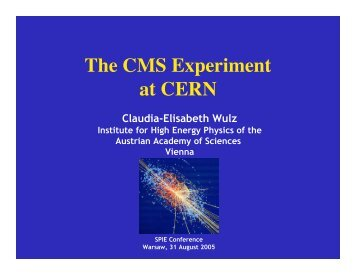 The CMS Experiment at CERN - HEPHY