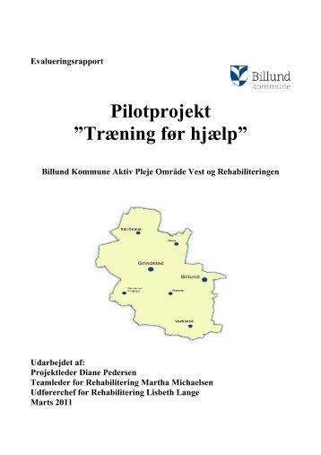"""Pilotprojekt """"Træning før hjælp"""" - Billund Kommune"""
