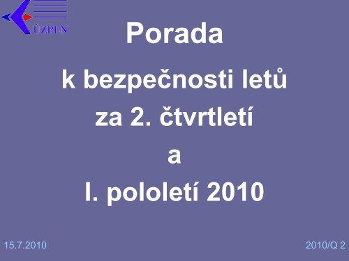 Úkoly ÚZPLN na cvičení MAY 2010 - Ústav pro odborné zjišťování ...
