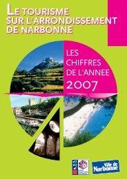 Chiffres 2007 sur le Tourisme de l'arrondissement de Narbonne