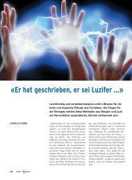 «Er hat geschrieben, er sei Luzifer ...»