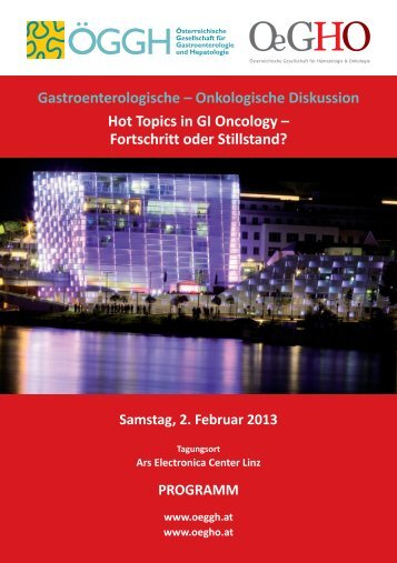 Onkologische Diskussion Hot Topics in GI Oncology - OeGHO