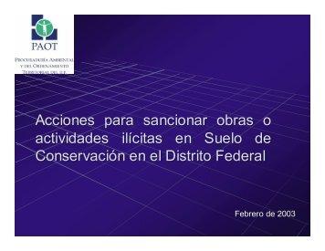 Acciones para sancionar obras o actividades ilícitas en ... - PAOT