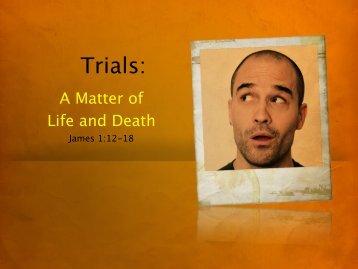 Trials: - Faith Fellowship Church