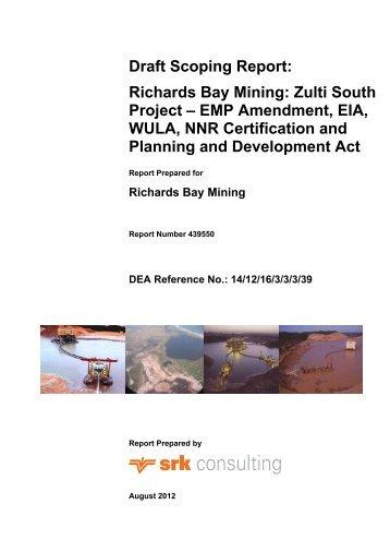 Draft Scoping Report: Richards Bay Mining: Zulti ... - SRK Consulting