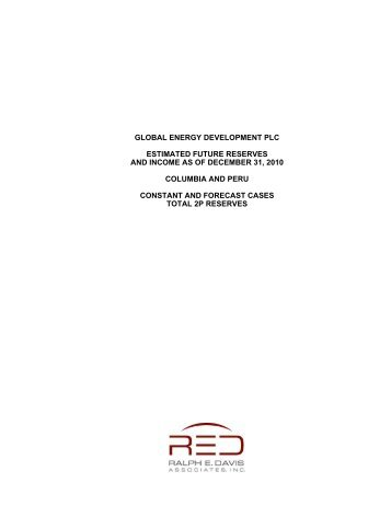 global energy development plc estimated future reserves and ...