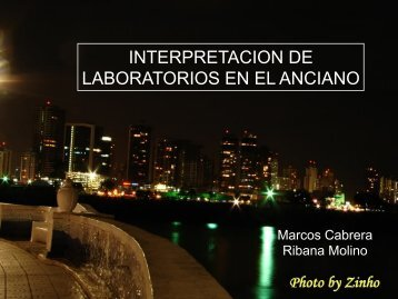 INTERPRETACION DE LABORATORIOS EN EL ANCIANO. Marcos ...
