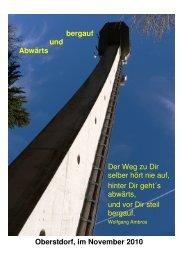 Oberstdorf, im November 2010 bergauf und Abwärts Der Weg zu Dir ...