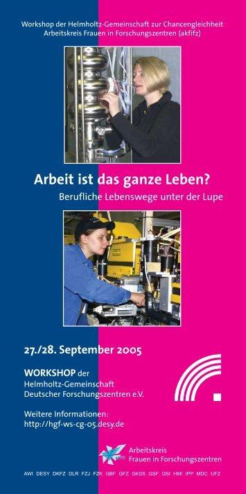 Arbeit ist das ganze Leben? - Workshop der Helmholtz ...