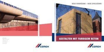 GESTALTEN MIT FARBIGEM BETON - Cemex Deutschland AG