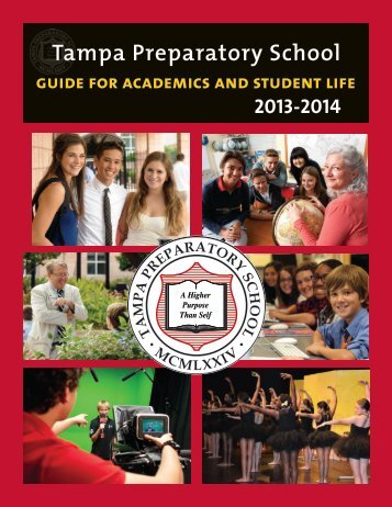 2013-14 Guide for Academics and Student Life - Tampa Preparatory ...